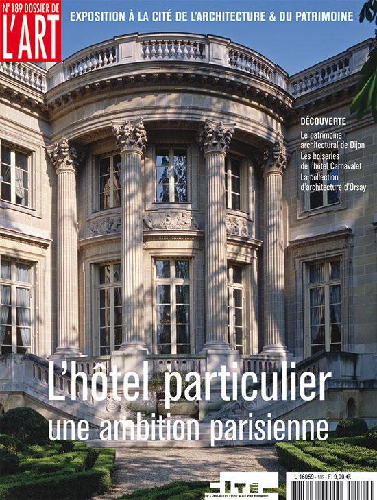L 39 h tel particulier une ambition parisienne dossier de l 39 art n 189 - Les hotels particuliers ...
